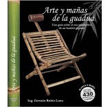 "Art, tips and tricks of bamboo guadua ""A guide to the productive use of a giant bamboo"""